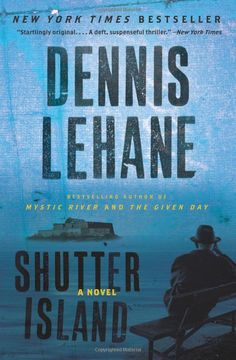 Shutter Island: A Novel by Dennis Lehane - if you saw the movie & enjoyed it, you will love the book.