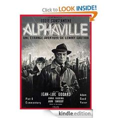Alphaville (1965): An In-Depth Analysis of a French Sci-Fi Film Noir Masterpiece - #Screenplay #Screenwriting