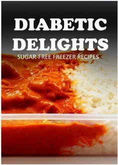 Sugar-Free Freezer Recipes (Diabetic Delights) by Ariel Sparks, http://www.amazon.com/dp/B00KQFLWBU/ref=cm_sw_r_pi_dp_87KLtb0GVNN1R