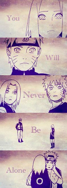 You will never be alone. narusaku