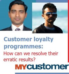 Customers are not just being influenced by brands but are also influencing how brands are perceived in today's business landscape making loyalty programmes a holy grail for most retailers