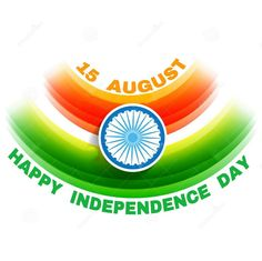 HAPPY  INDEPENDENCE  DAY Happy Independence Day Images, Independence Day Decoration, 15 August Independence Day, Independence Day Wallpaper, Indian Flag, National Symbols, Blessed Mother Mary, Crazy Girls, Inspirational Thoughts