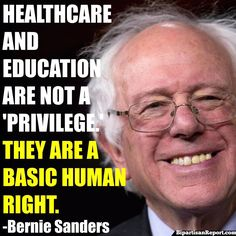 """""Healthcare & education are not a privilege. They are a basic human right. Political Quotes, Political Views, Bernie Sanders For President, Intersectional Feminism, We Are The World, Social Justice, Revolutionaries, Human Rights, Presidents"