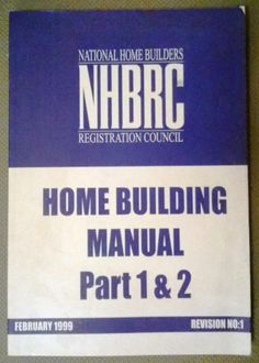 NHBRC Home Building Manual Part 1 & 2, February 1999, Revision No 1