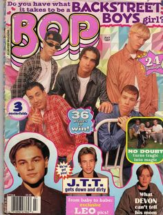 The epitome of my pre-teen years. This cover of BOP magazine says it all. Leo, Devan, JTT, BSB wow