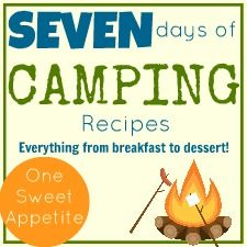 7 Days Of Camping Recipes~ from breakfast to dessert!!