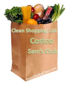He and She Eat Clean: Clean Shopping (Part 1) :: Costco
