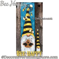 Gnome in yellow and black striped hat with beehive and honey bees. Dyi Crafts, Rock Crafts, Christmas Gnome, Christmas Crafts, Painted Signs, Hand Painted, Wooden Signs, Gnome Paint, Bee Rocks