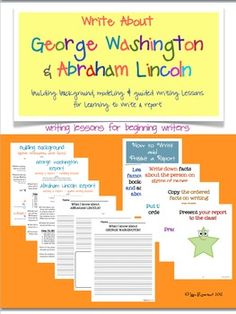 Write about Lincoln & Washington lessons for beginning writers (building background and modeling lessons, anchor posters, printables etc.) $