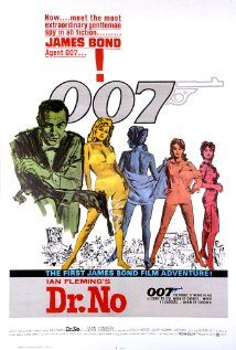 Dr. No (1962) I haven't seen ANY James Bond movies...