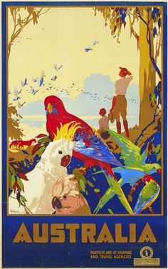 Vintage Travel Poster - Australia Australian Parrots by James Northfield Old Poster, Poster Art, Kunst Poster, Poster Prints, Art Posters, Art Prints, Vintage Films, Vintage Travel Posters, Vintage Postcards