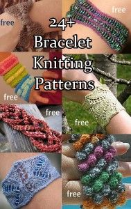 Bracelet Knitting Patterns -many free knitting patterns for bracelets, bangles, cuffs. Great use for leftover yarn! Great for gifts and stocking stuffers.