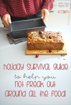Holiday Survival Guide to Help You Not Freak Out About All The Food - This Holiday Survival Guide will get you through the stress that holidays can cause revolving around food.