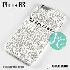 Ed Sheeran Quotes 2 YT Phone case for iPhone 6/6S/6 Plus/6S plus