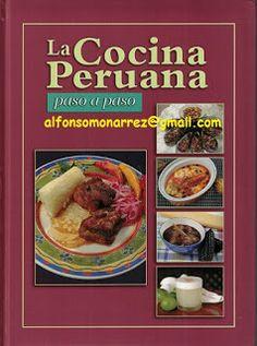 LIBROS DVDS CD-ROMS ENCICLOPEDIAS EDUCACIÓN PREESCOLAR PRIMARIA SECUNDARIA PREPARATORIA PROFESIONAL: COCINA PERUANA PASO A PASO recetas prácticas
