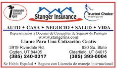 SEGUROS EN EL AREA DE OGDEN, Seguros para auto, casa, vida, negocio, llama a Stanger Insurance, te atenderán en español