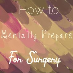 How to Mentally Prepare for Surgery #WLS