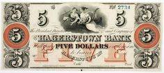 Maryland Obsolete Money Hagerstown Bank Five Dollars Uncirculated