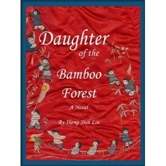 Daughter of the Bamboo Forest (Kindle Edition) http://www.amazon.com/dp/B006V7SIA0/?tag=wwwmoynulinfo-20 B006V7SIA0
