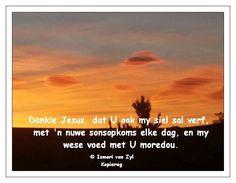 Dankie Jesus, dat U ook my siel sal verf met 'n nuwe sonsopkoms elke dag Ismari van Zyl