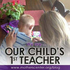 We ARE our child's 1st teacher – providing lessons in patience, compassion, sharing, confidence, love and friendship. No matter where they go in life, we hope our influence as a parent has been positive ...