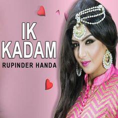 Download Ik Kadam Mp3 Song Singer Rupinder Handa Music AP Singh | DjDosanjh.com