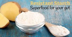 One of the easiest, cheapest and most potent ways to boost your prebiotic intake is through the consumption of resistant starch. Like other prebiotics, this starch passes through the upper digestive tract and stimulates good bacteria growth in the large intestine and colon. Additionally, resistant starch increases fermentation and the production of short-chain fatty acids like butyrate. Why is this important?