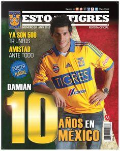 Marzo 2013: Ya está disponible la nueva edición de la revista Esto es Tigres. Esta vez en portada Damián Álvarez (10 años en México)