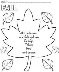 All the leaves are falling down,   Falling down   Falling down     All the leaves are falling down   It is Autumn!   (Tune: London Bridge I...
