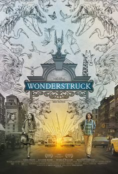 New Poster for Drama 'Wonderstruck' - Starring Julianne Moore Michelle Williams Oakes Fegley and Millicent Simmonds - Directed by Todd Haynes (Carol I'm Not There) Watch Free Full Movies, All Movies, Full Movies Download, Latest Movies, Movies And Tv Shows, Movie Tv, 2017 Movies, Imdb Movies, Watch Movies