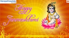 May this Janmashtami shower on you blossoms of love and peace. May the divine grace of Lord Krishna be with you today and always. Manipalhospital Vijayawada wishes you ... Happy Krishna Janmashtami!