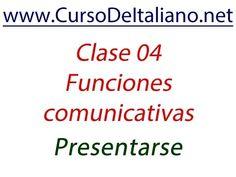 Curso de italiano gratis  Clase 04 - Funciones comunicativas: Presentars...