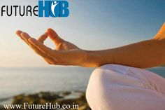 Meditation Tips by FutureHub FutureHub.co.in provides you and teaches you the complex meditation. Our meditation experts will teach you the steps and tricks of how to become meditative. FutureHub.co.in provides you and teaches you the complex meditation. Our meditation experts will teach you the steps and tricks of how to become meditative