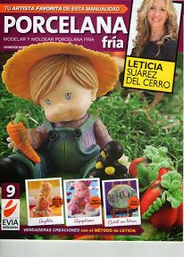 Cold Porcelain Magazine 9 2012 by Leticia Suarez del Cerro Spanish Porcelana Porcelain Clay, Cold Porcelain, Polymer Project, Fondant, Biscuit, Cross Stitch Books, Polymer Clay Dolls, Clay Tutorials, Craft Sale
