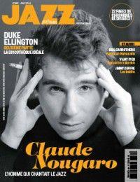 Jazz Magazine #661 : Claude Nougaro, l'homme qui chantait le jazz