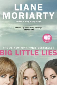 """The #1 New York Times bestseller that Entertainment Weekly called """"a surefire hit."""" NOW AN HBO® LIMITED SERIES STARRING REESE WITHERSPOON, NICOLE KIDMAN, SHAILENE WOODLEY, ALEXANDER SKARSGÅRD, LAURA D"""