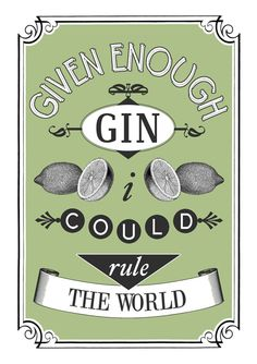 A lovely gin print with just a dash of humour!  This beautiful typographic gin print makes an ideal gift for the gin fiend! The gin quote print