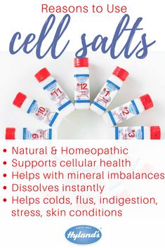 Cell salts satisfy mineral imbalances in the body, stimulating the body's natural healing process. When your body lacks these important cell salts, you are more vulnerable to common health concerns. By replenishing them, your body is better prepared to treat illnesses and enjoy better overall wellness. Hyland's Cell Salts are made unlike any other cell salt product, with unique tablets and powder (Bioplasma Sport) that dissolves almost instantly on the tongue.