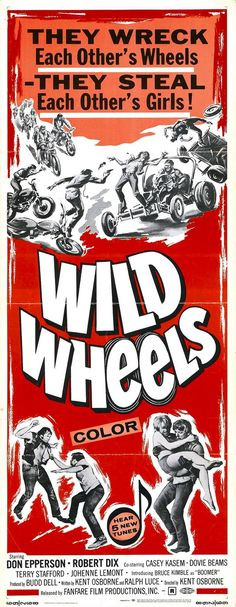 Wild Wheels. Movie poster.                                                                                                                                                                                 More