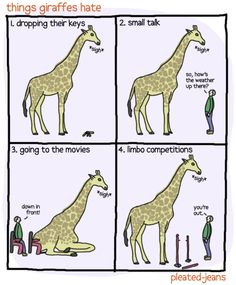 Apparently I'm just a short giraffe, because I hate and sigh as much as they do.