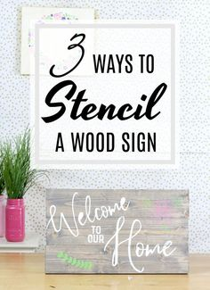 Watch and Learn how to stencil a wood sign.  3 ways to stencil, how to make a reusable stencil and 2 ways to make an adhesive 1 time use stencil.  #woodsign #stencil #palletsign