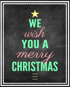 We Wish You a Merry Christmas Chalk Print - FREE PRINT on { lilluna.com } - (There are different color choices available on site!)