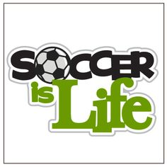 PPbN Designs - Soccer is Life (Free for Members), $0.00 (http://www.ppbndesigns.com/soccer-is-life-free-for-members/)