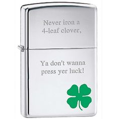 He's proud of his Irish heritage and loves everything that speaks to it. Or maybe he's just Irish one day out of the year . . . either way, this trusty Zippo® lighter with polished chrome finish and shamrock design will be something he'll love.  https://www.thingsremembered.com/product/Zippo-Polished-Silver-Shamrock-Lighter/165974.uts