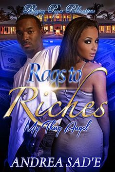 Rags to Riches: My Thug Angel by Andrea Sad'e http://www.amazon.com/dp/B017YIR3X2/ref=cm_sw_r_pi_dp_-P-rwb0DG7C8Y