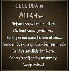 Gece Duasi - Allahim nefsimi sana teslim ettim..