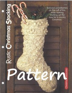 ON SALE 15% off  Pattern  Rustic Christmas Stocking  by NanasKnits