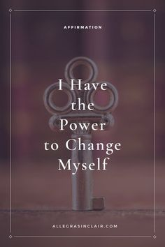 Affirmation: I Have the Power to Change Myself Affirmations For Women, Positive Affirmations, Positive Quotes, Motivational Quotes, Inspirational Quotes, Affirmations Success, Quotes To Live By, Life Quotes, Deep Quotes