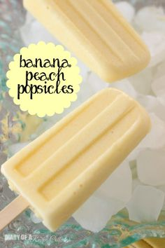 Banana Peach Popsicles - Made with banana pudding and fresh peaches!!