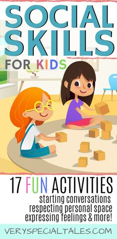 Social Skills Activities: Set your Kids Up for Social Success!